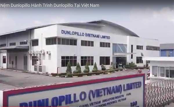 Nhà máy sản xuất đệm Dunlopillo tại Việt Nam